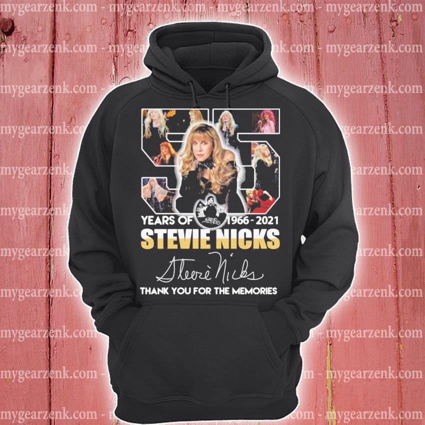 55 years of Stevie Nicks 1966 2021 signature thank you for the memories hoodie