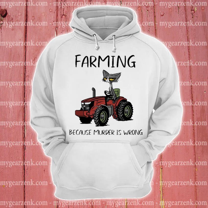 Black Cat Farming because murder Is wrong hoodie