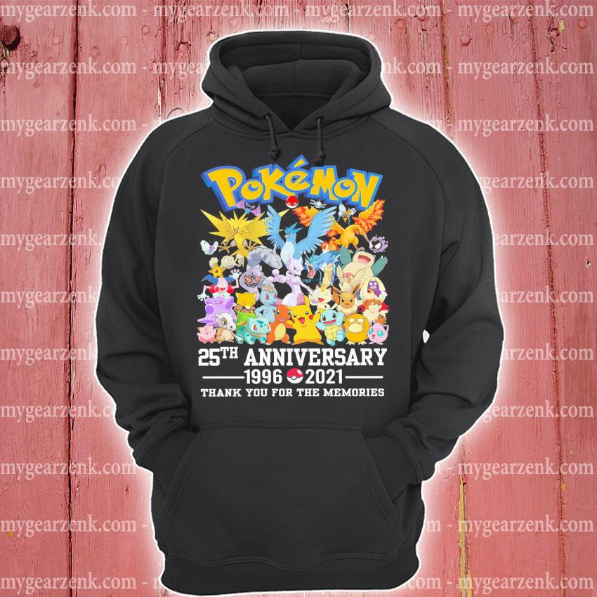 Pokemon 25th anniversary 1996 2021 thank you for the memories hoodie