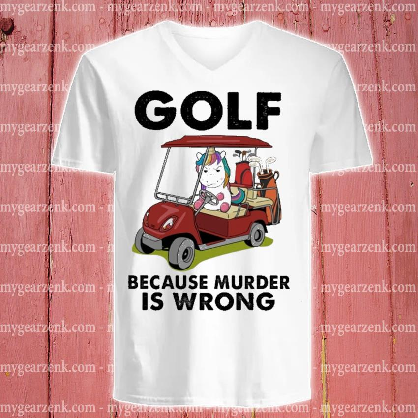 Unicorn Golf because murder Is wrong v-neck-tee