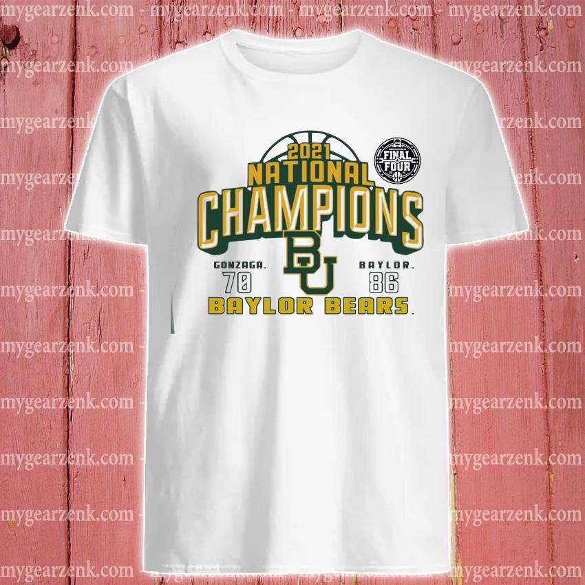 2021 National Champions 70 86 Baylor bears shirt