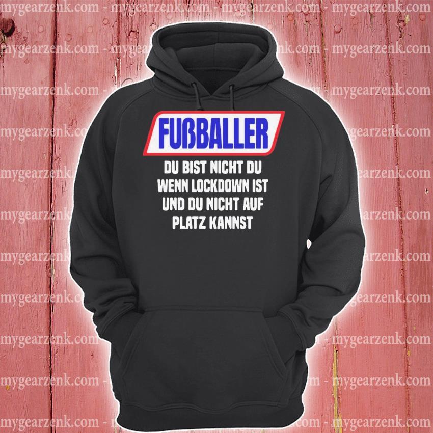 Fussballer du bist nicht du wenn du radler trinkst hoodie