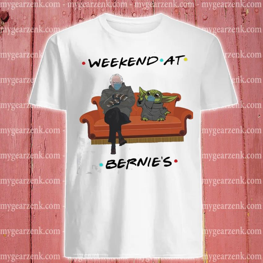 Weekend at Bernie's Baby Yoda 2021 shirt