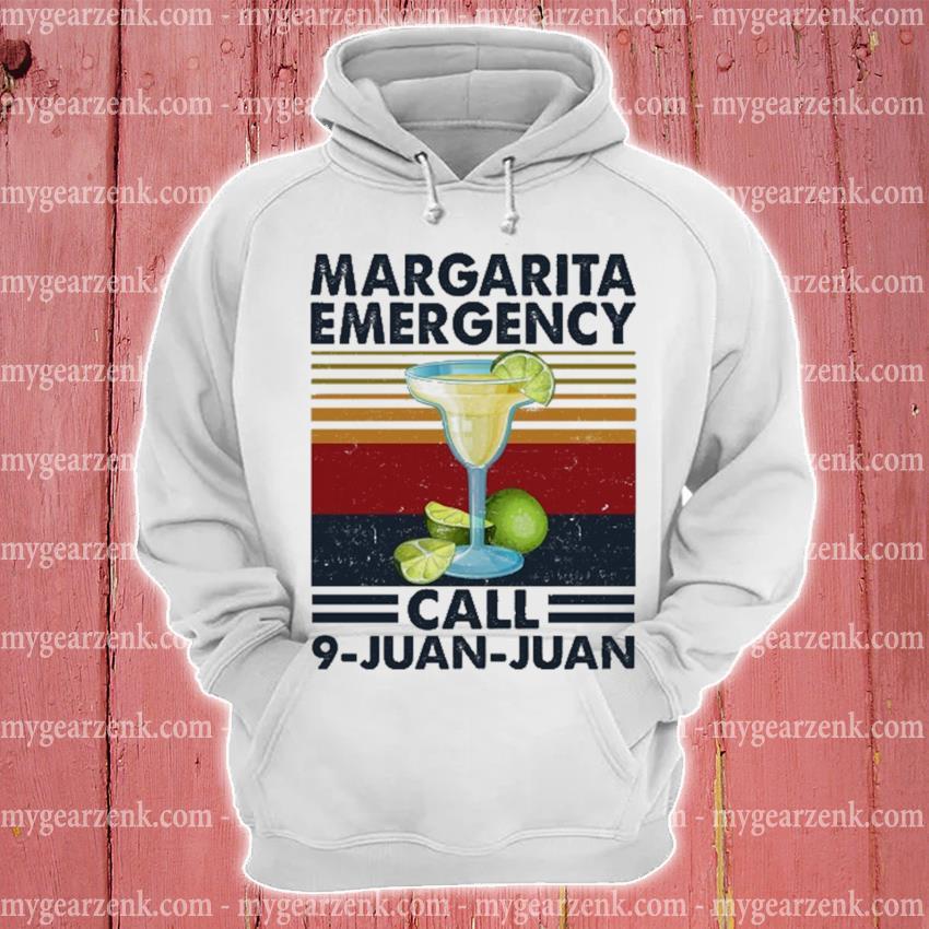 Margarita Emergency call 9 juan juan vintage hoodie