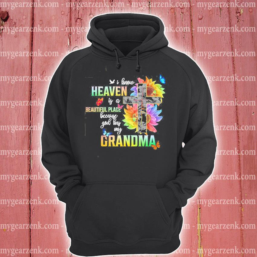 Official i know heaven is a beautiful place grandpa s hoodie