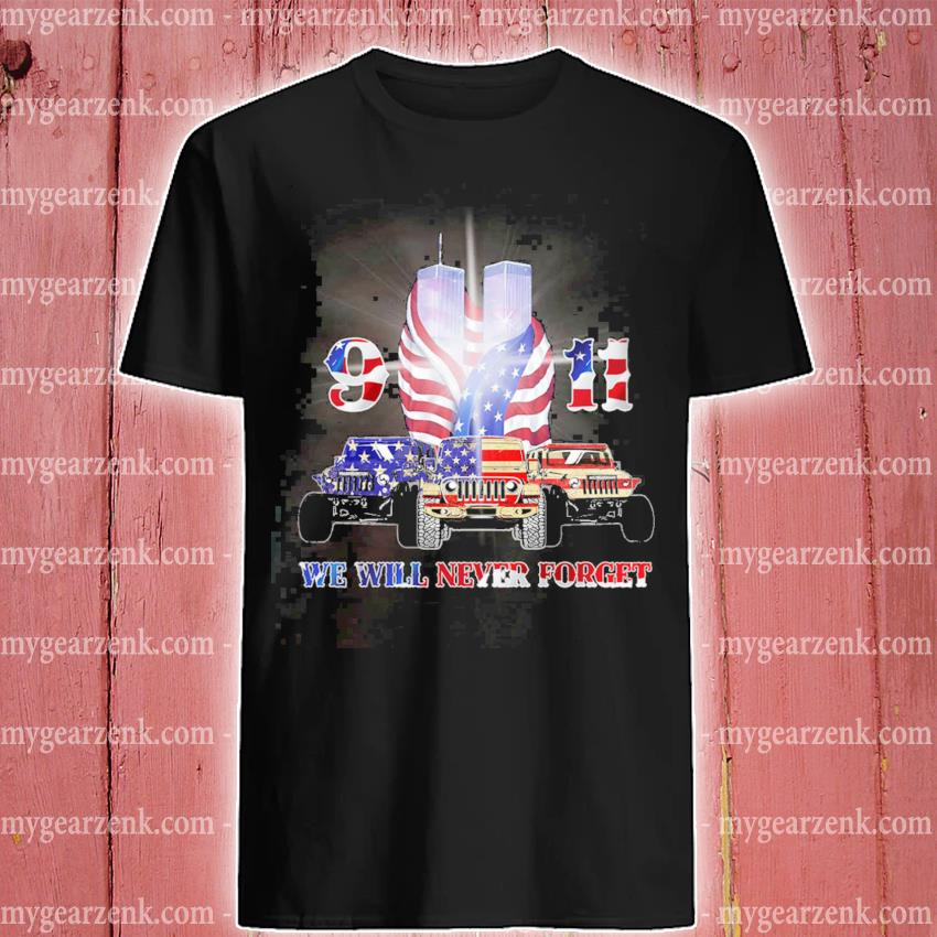 Official jeep 9 11 we will never forget american flag shirt