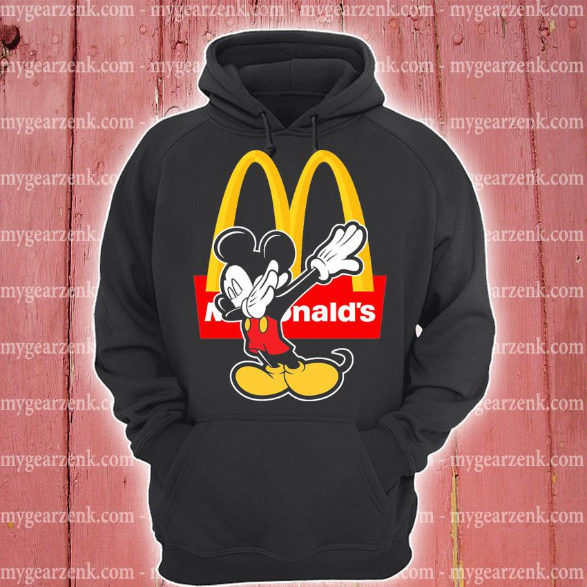 Official mickey mouse dabbing mcdonalds s hoodie