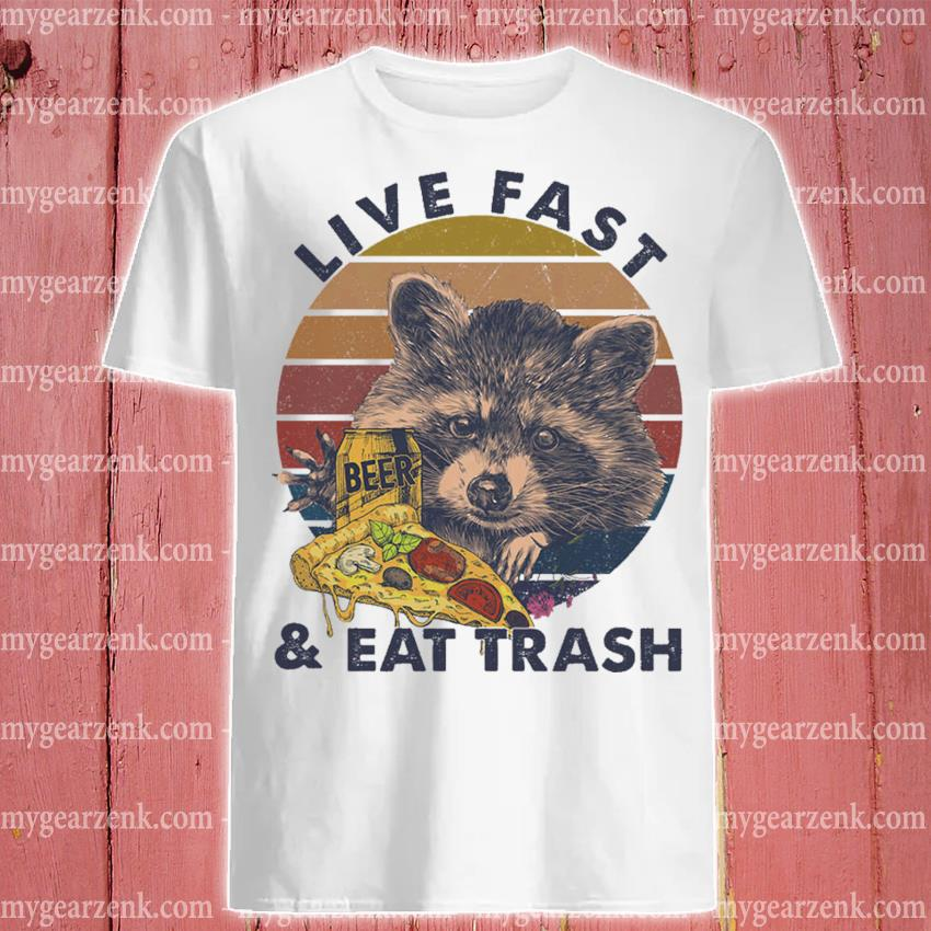 Official raccoon drink beer and pizza live fast and eat trash vintage shirt