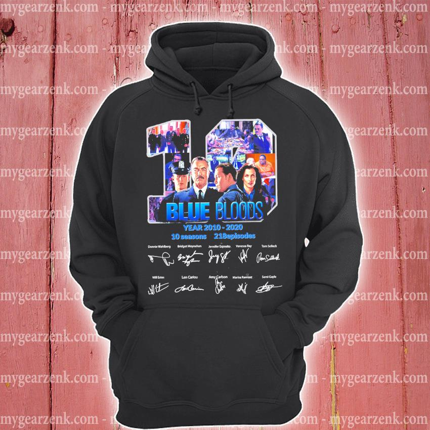 19 Blue Bloods years 2010 2020 10 seasons 218 episodes signature s hoodie