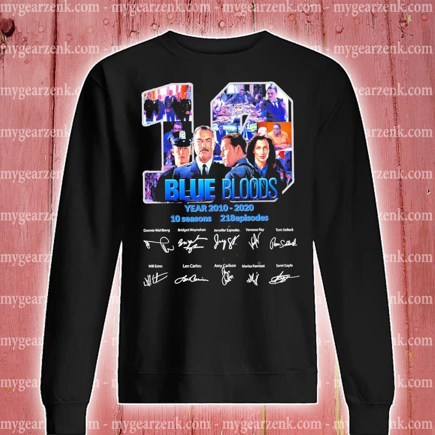 19 Blue Bloods years 2010 2020 10 seasons 218 episodes signature s sweatshirt