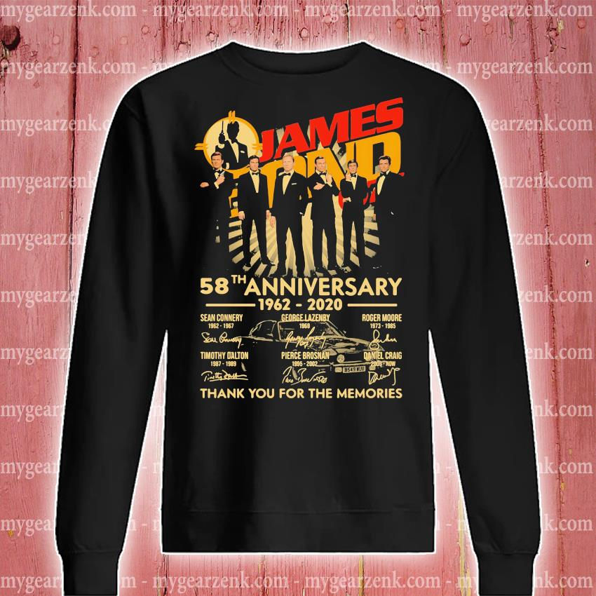 James Bond 007 58th Anniversary 1962 2020 Thank You For The Memories Signatures s sweatshirt