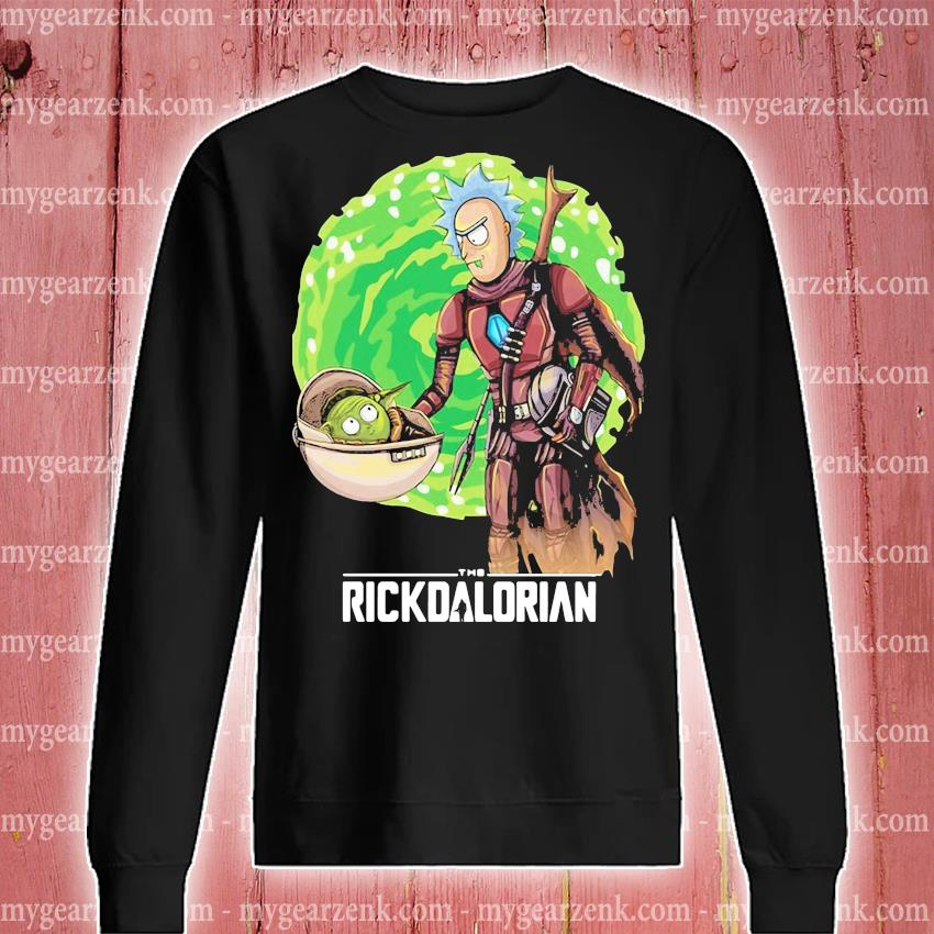 Rick And Morty The Rickdalorian Shirt sweatshirt