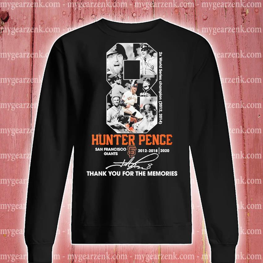 8 Hunter pence San Francisco signature thank you for the memories s sweatshirt
