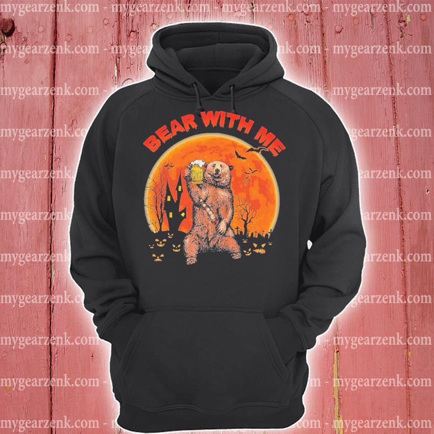 Bear drink Beer with me Halloween s hoodie