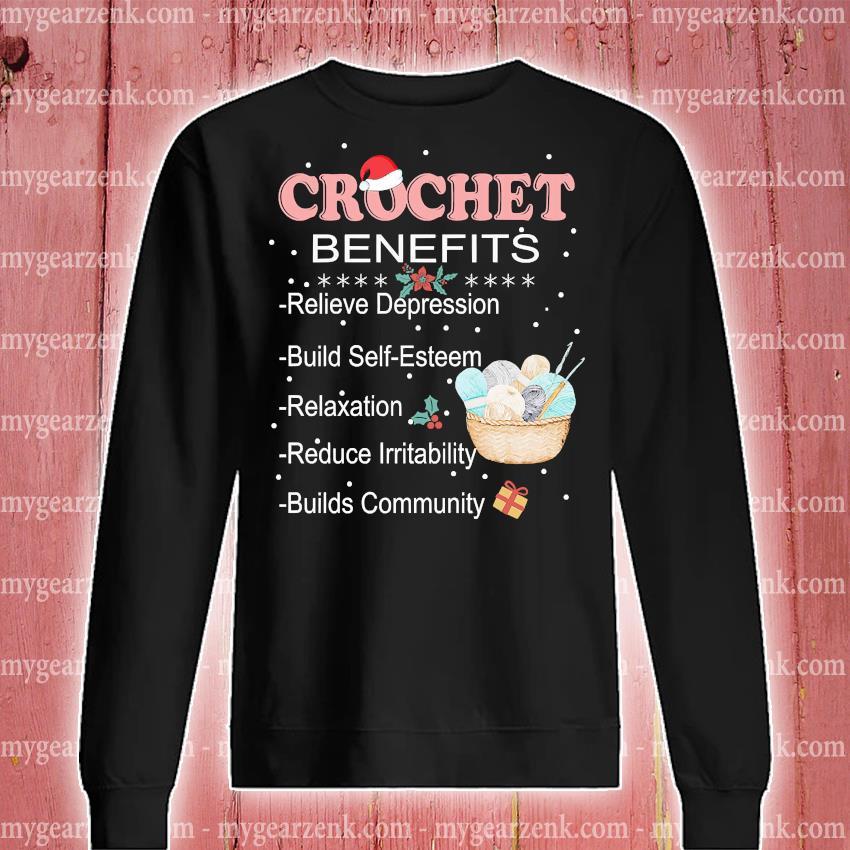 Crochet Benefits Relieve Depression Christmas sweater sweatshirt