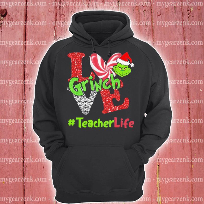 Grinch Santa love #teacherlife s hoodie