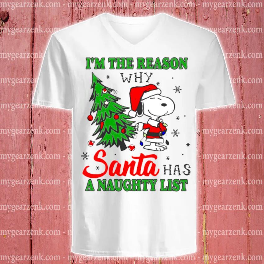 Snoopy I'm the reason why santa has a naughty list Christmas s v-neck-tee