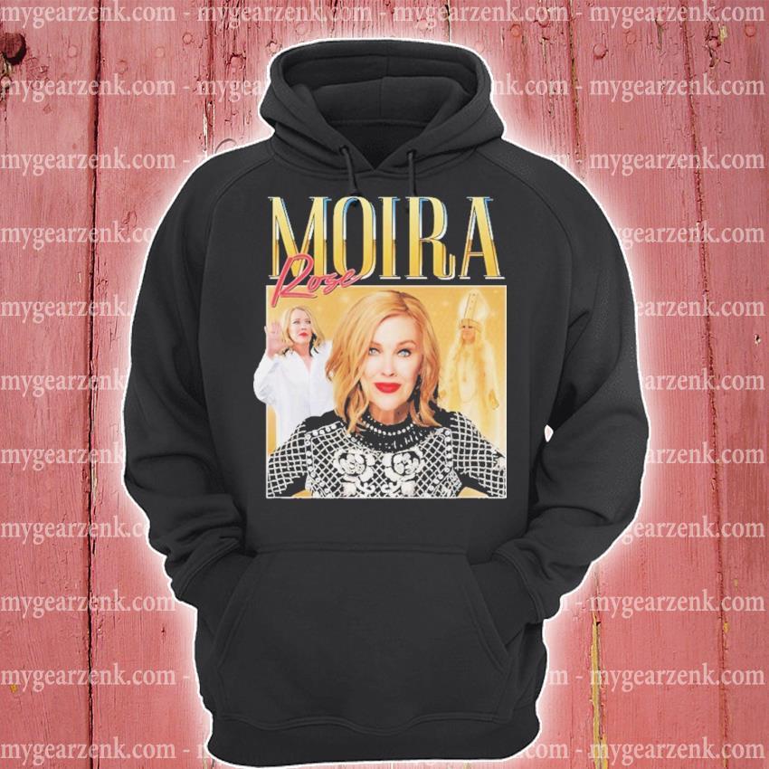 Moira Rose 2020 s hoodie